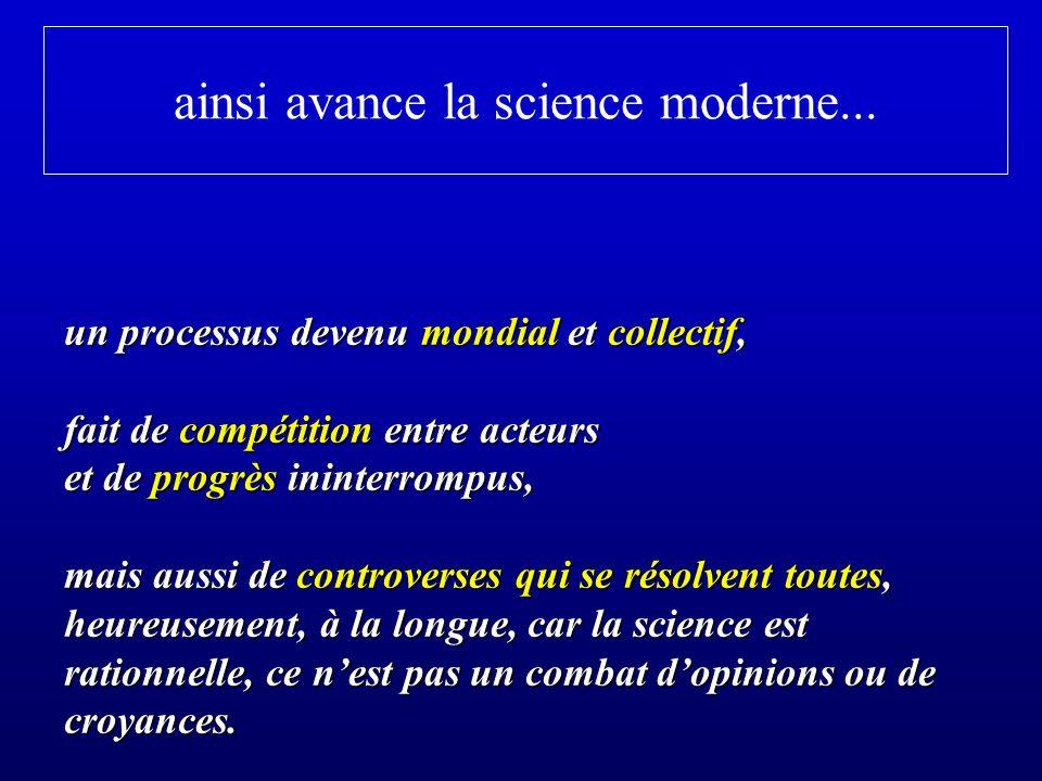 ainsi avance la science moderne...