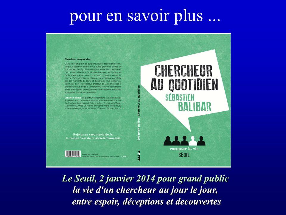 pour en savoir plus ... Le Seuil, 2 janvier 2014 pour grand public