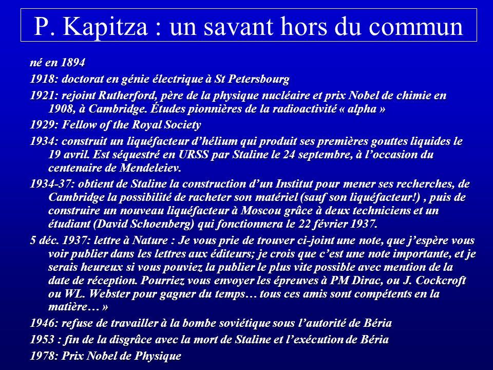 P. Kapitza : un savant hors du commun