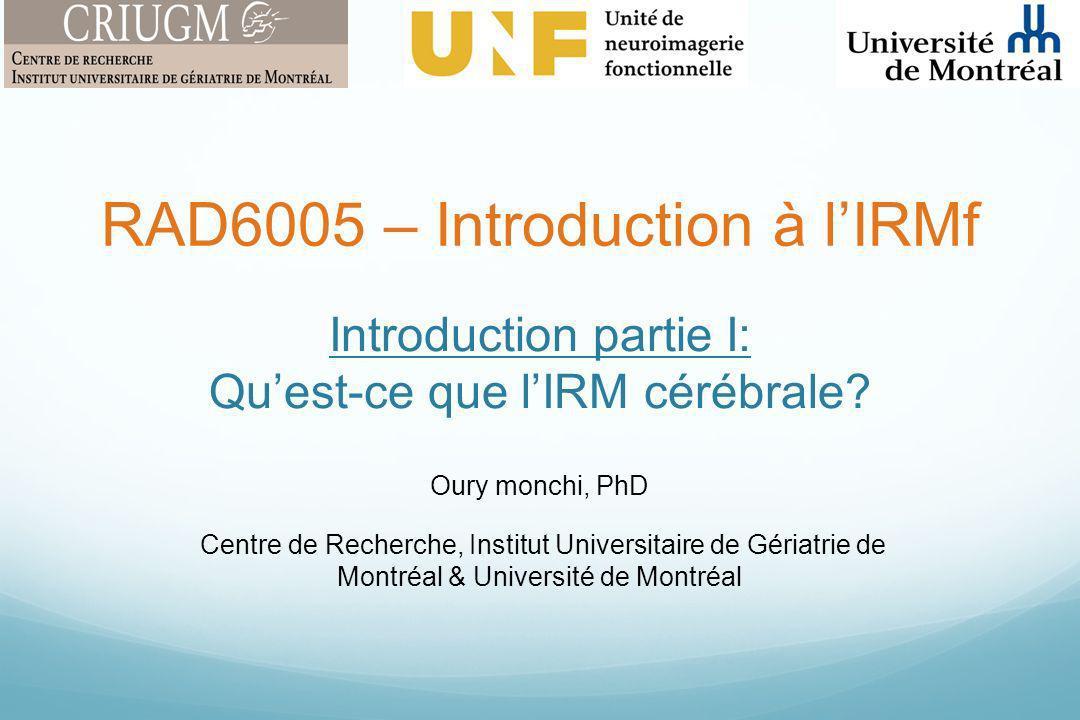 Introduction partie I: Qu'est-ce que l'IRM cérébrale