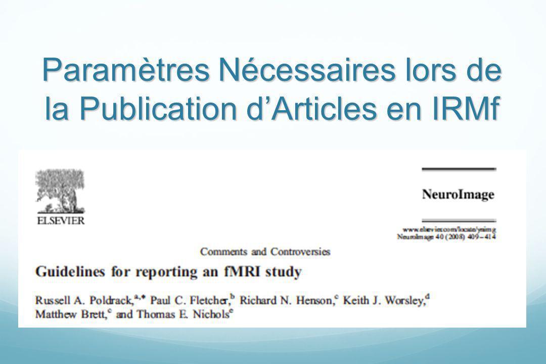 Paramètres Nécessaires lors de la Publication d'Articles en IRMf