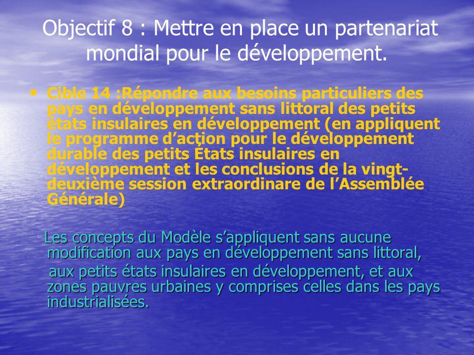 Objectif 8 : Mettre en place un partenariat mondial pour le développement.