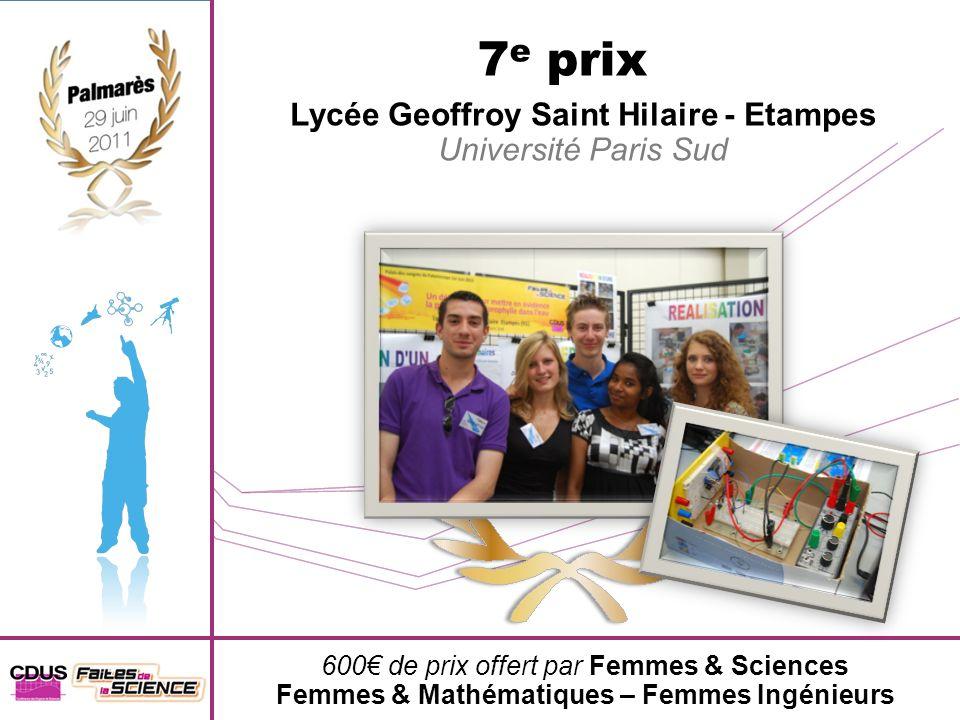 7e prix Lycée Geoffroy Saint Hilaire - Etampes Université Paris Sud