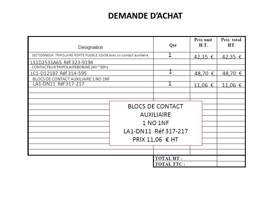 DEMANDE D'ACHAT 1 1 1 BLOCS DE CONTACT AUXILIAIRE