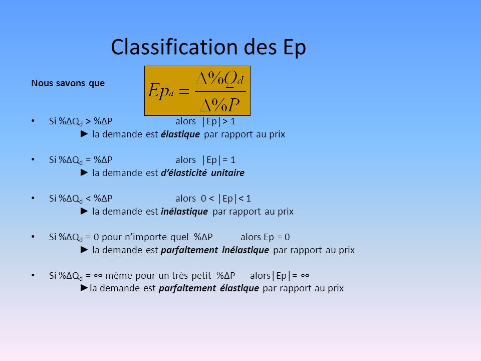 Classification des Ep Nous savons que
