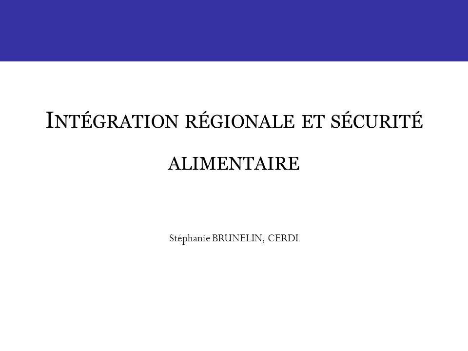 Intégration régionale et sécurité alimentaire