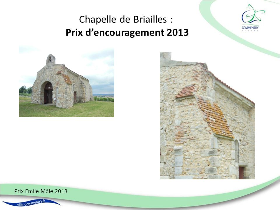 Chapelle de Briailles : Prix d'encouragement 2013
