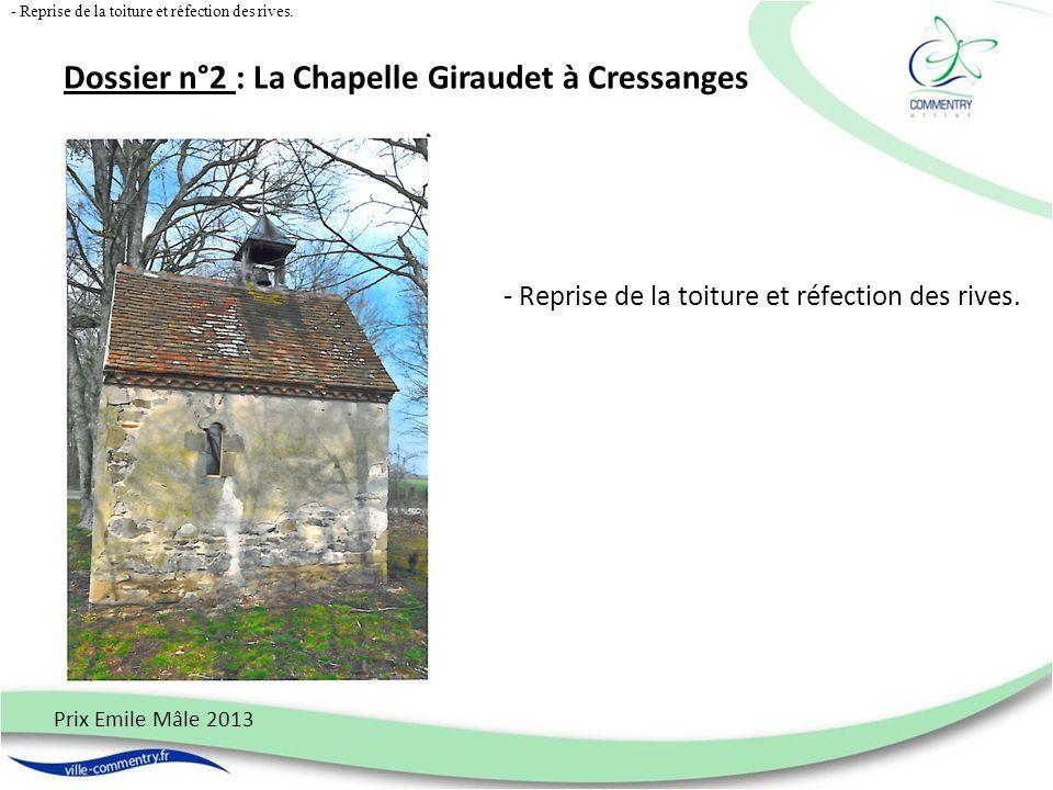 Dossier n°2 : La Chapelle Giraudet à Cressanges
