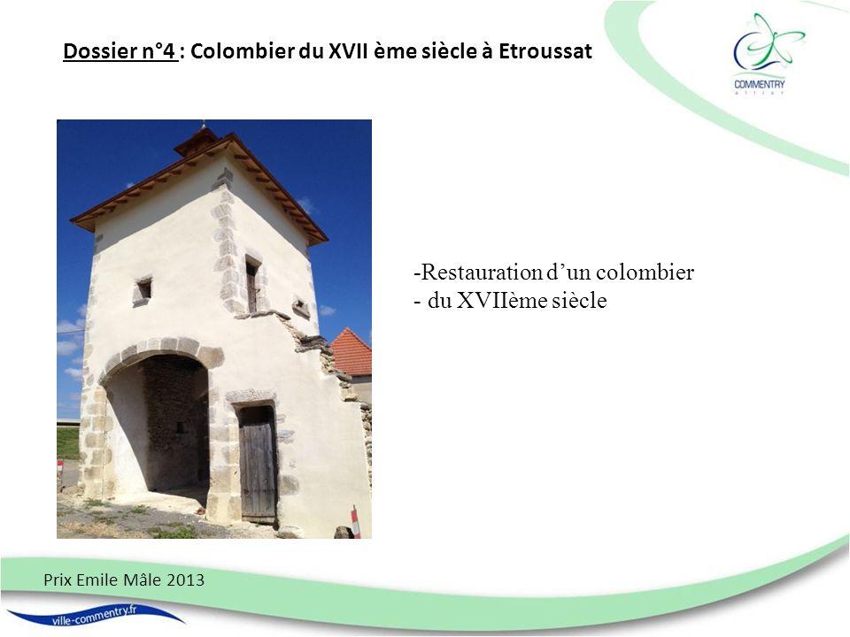 Dossier n°4 : Colombier du XVII ème siècle à Etroussat