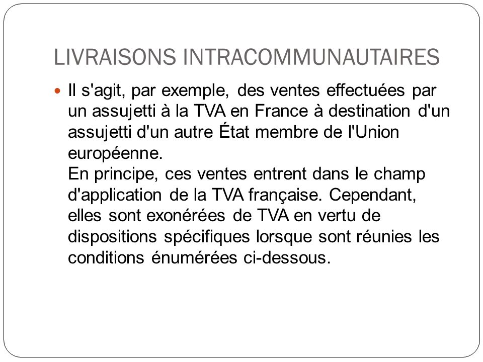 LIVRAISONS INTRACOMMUNAUTAIRES
