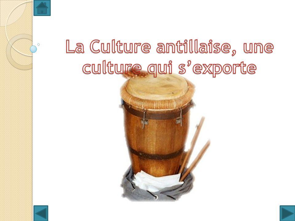 La Culture antillaise, une culture qui s'exporte