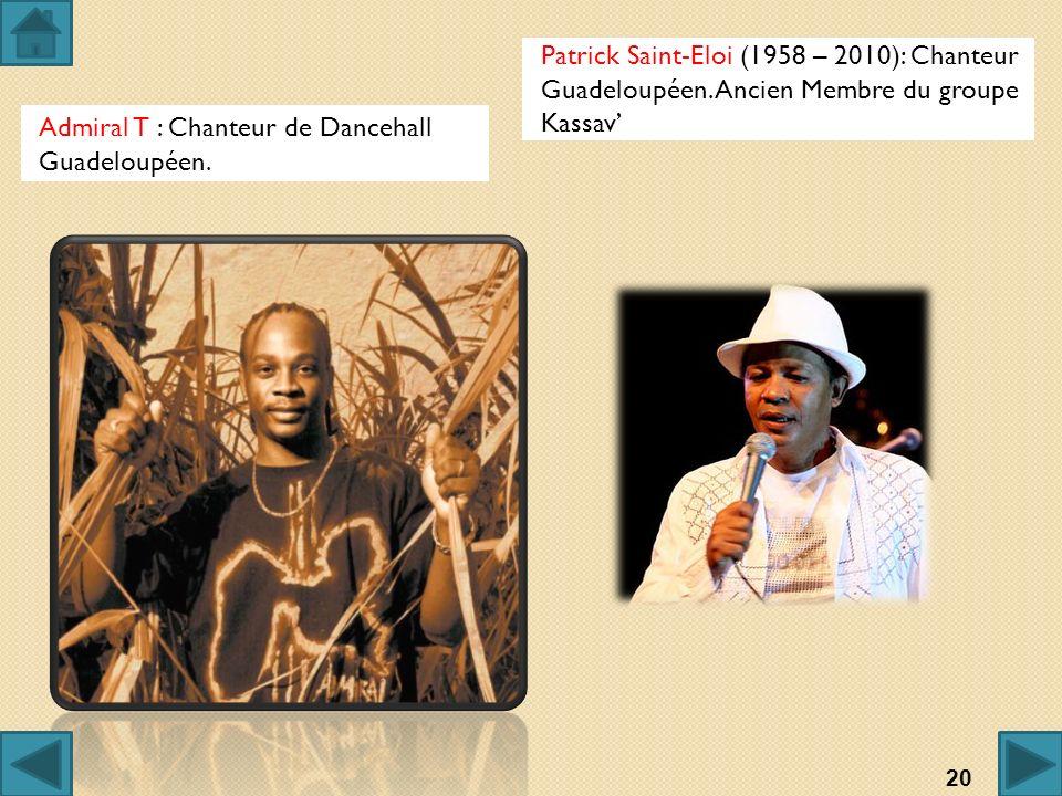 Patrick Saint-Eloi (1958 – 2010): Chanteur Guadeloupéen