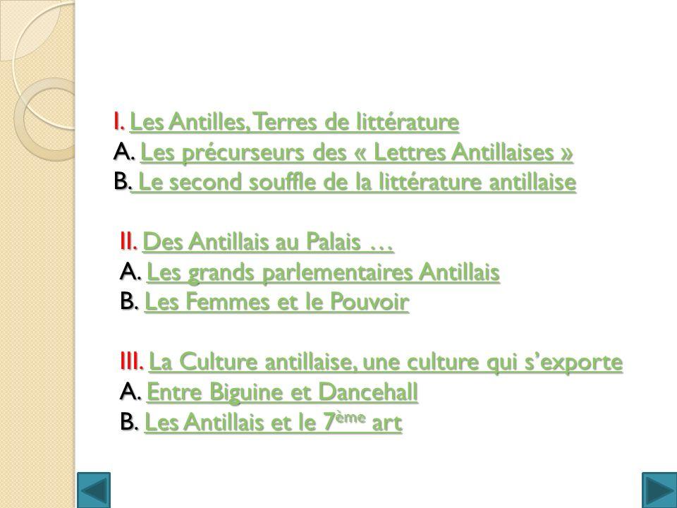 I. Les Antilles, Terres de littérature