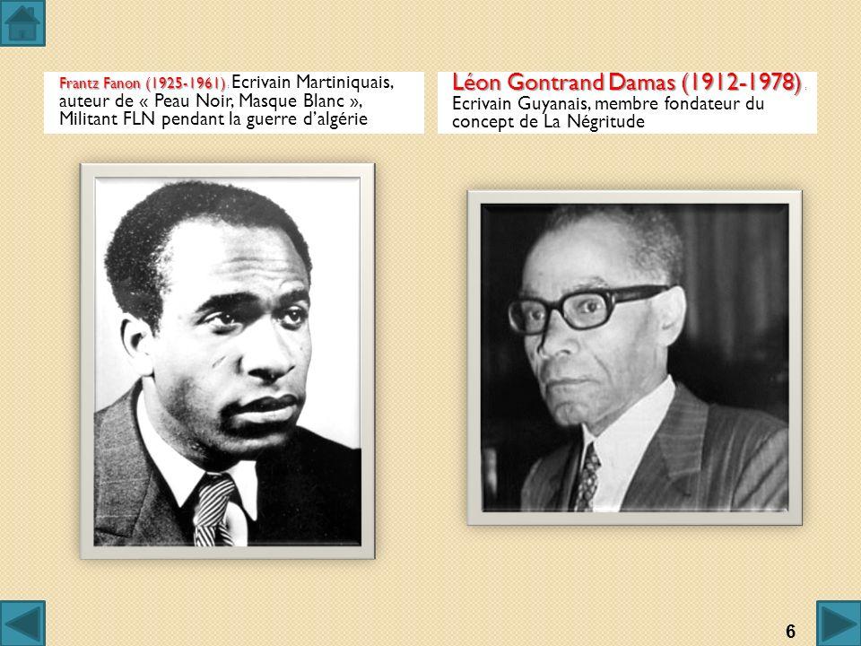 Frantz Fanon (1925-1961) : Ecrivain Martiniquais, auteur de « Peau Noir, Masque Blanc », Militant FLN pendant la guerre d'algérie