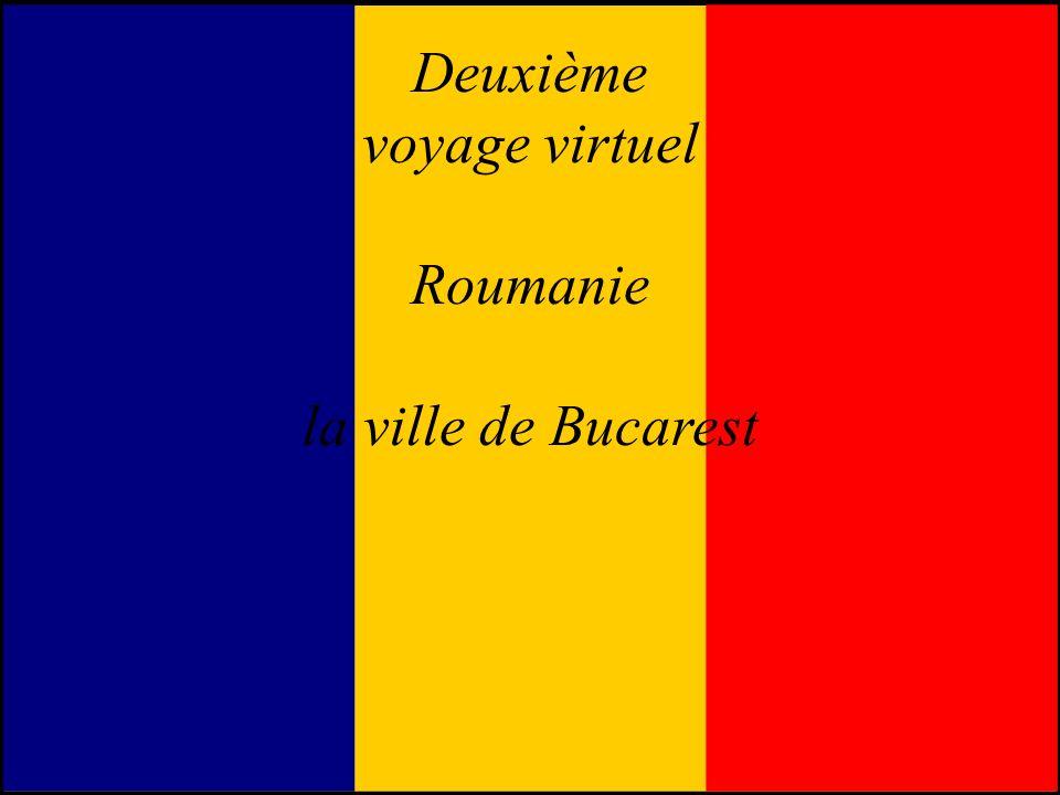 Deuxième voyage virtuel Roumanie la ville de Bucarest