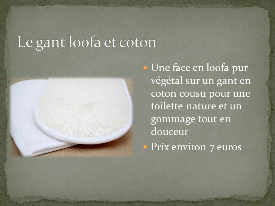 Le gant loofa et coton Une face en loofa pur végétal sur un gant en coton cousu pour une toilette nature et un gommage tout en douceur.
