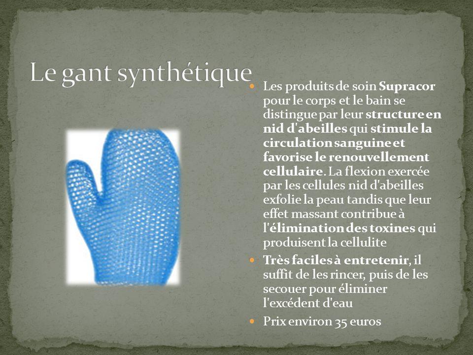 Le gant synthétique