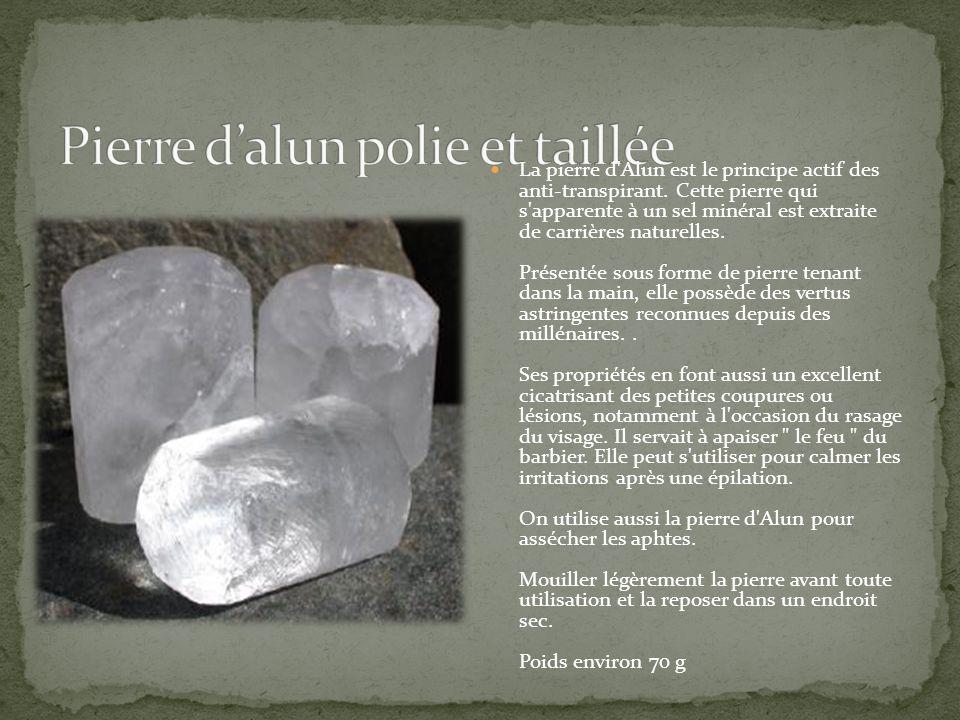 Pierre d'alun polie et taillée