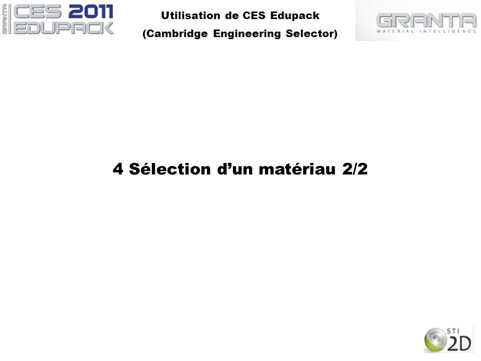 4 Sélection d'un matériau 2/2
