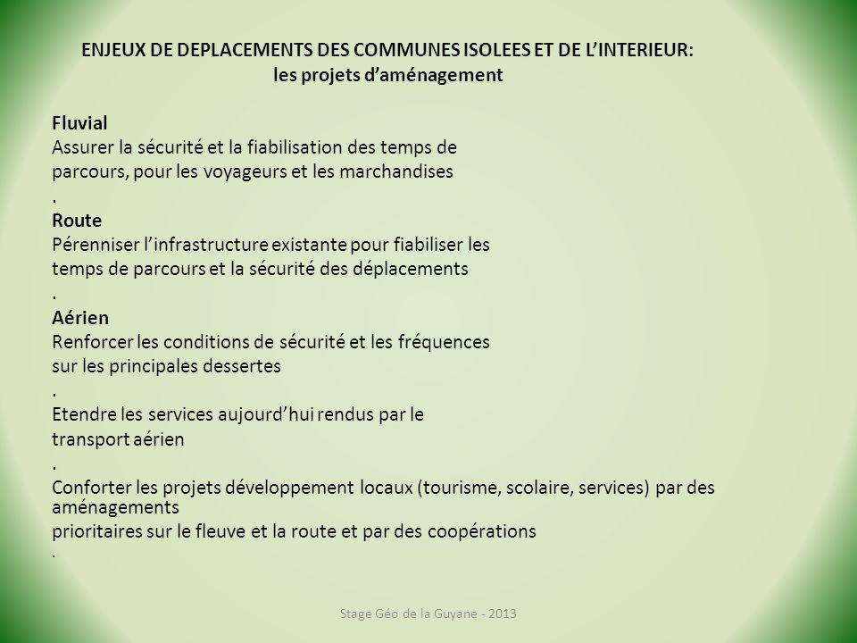 ENJEUX DE DEPLACEMENTS DES COMMUNES ISOLEES ET DE L'INTERIEUR: