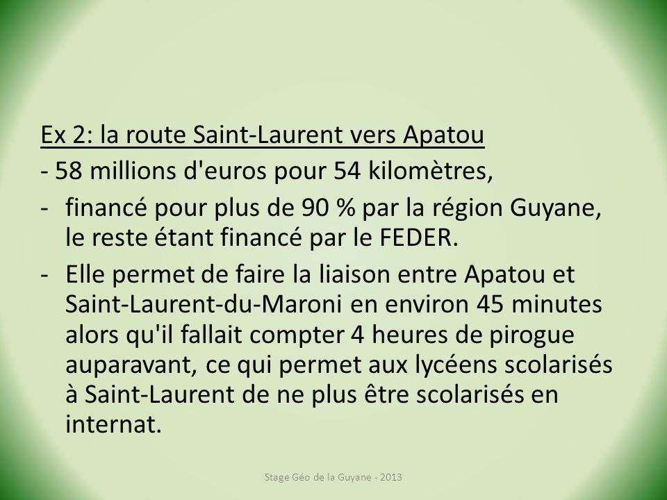Ex 2: la route Saint-Laurent vers Apatou