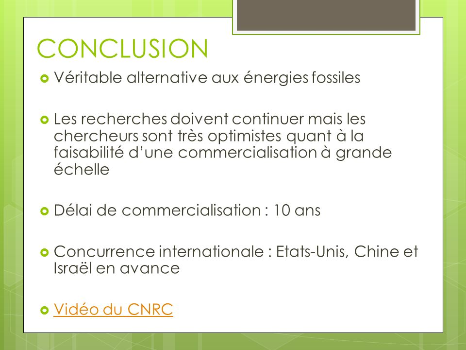 CONCLUSION Véritable alternative aux énergies fossiles