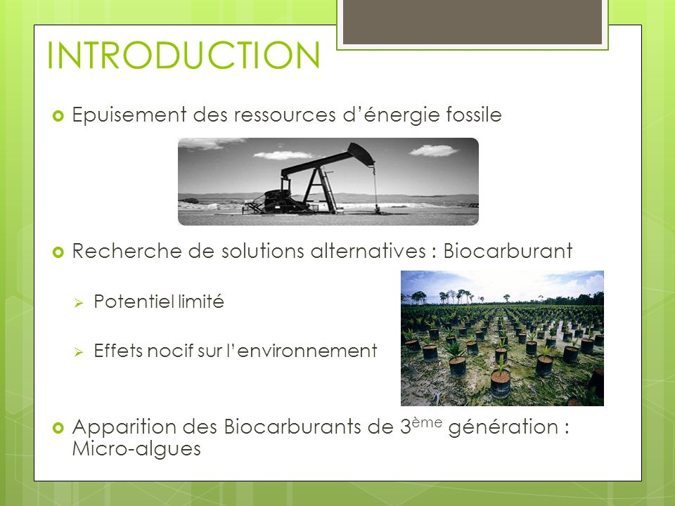 INTRODUCTION Epuisement des ressources d'énergie fossile