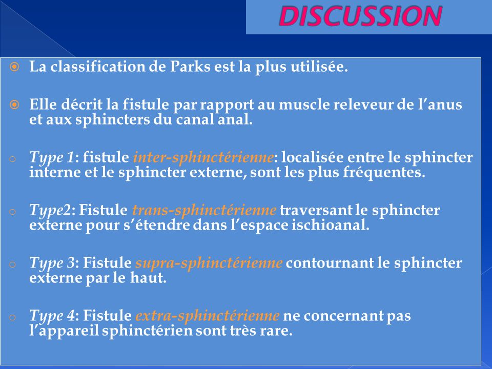 DISCUSSION La classification de Parks est la plus utilisée.