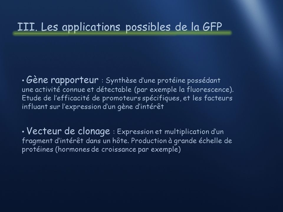 III. Les applications possibles de la GFP
