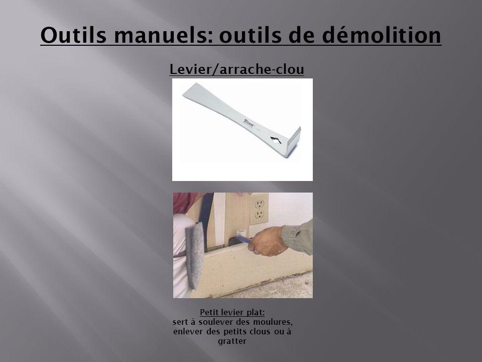 Outils manuels: outils de démolition