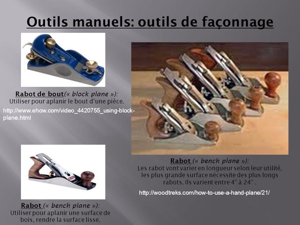Outils manuels: outils de façonnage