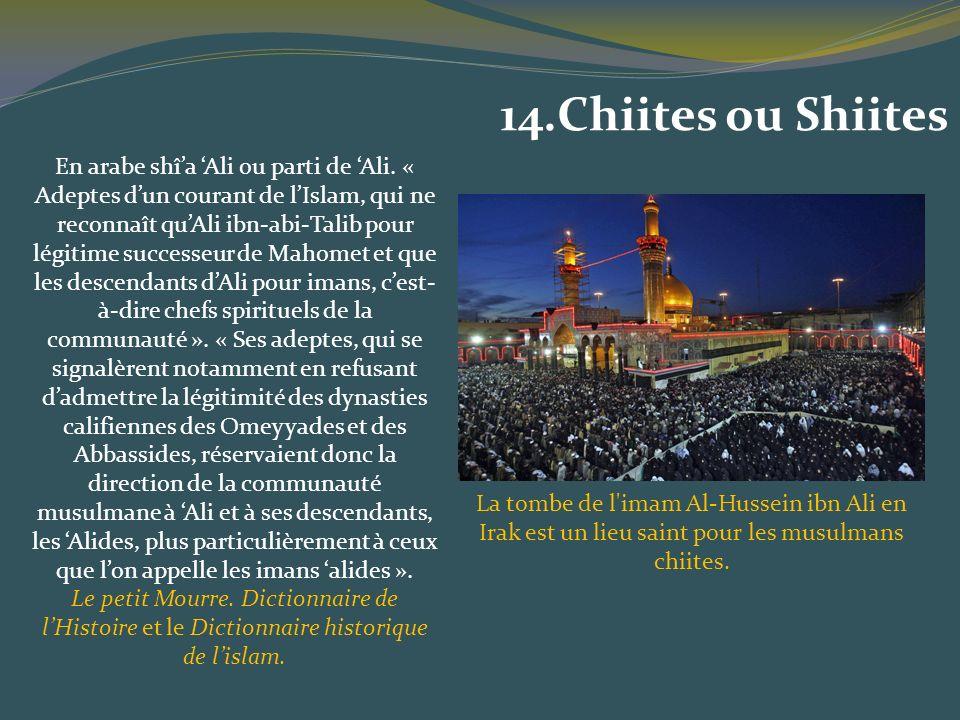 14.Chiites ou Shiites