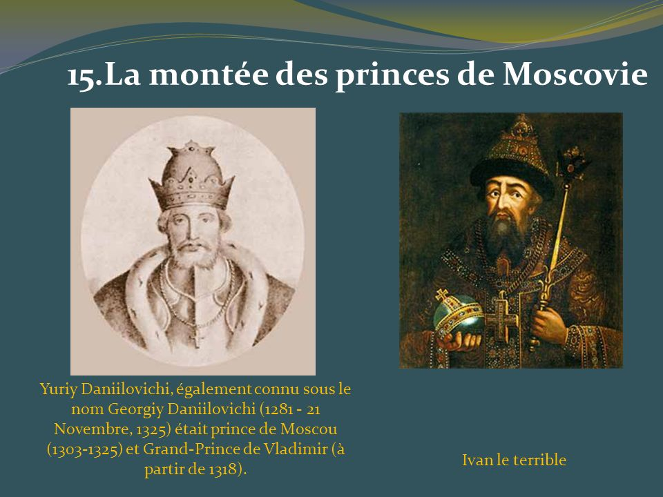 15.La montée des princes de Moscovie