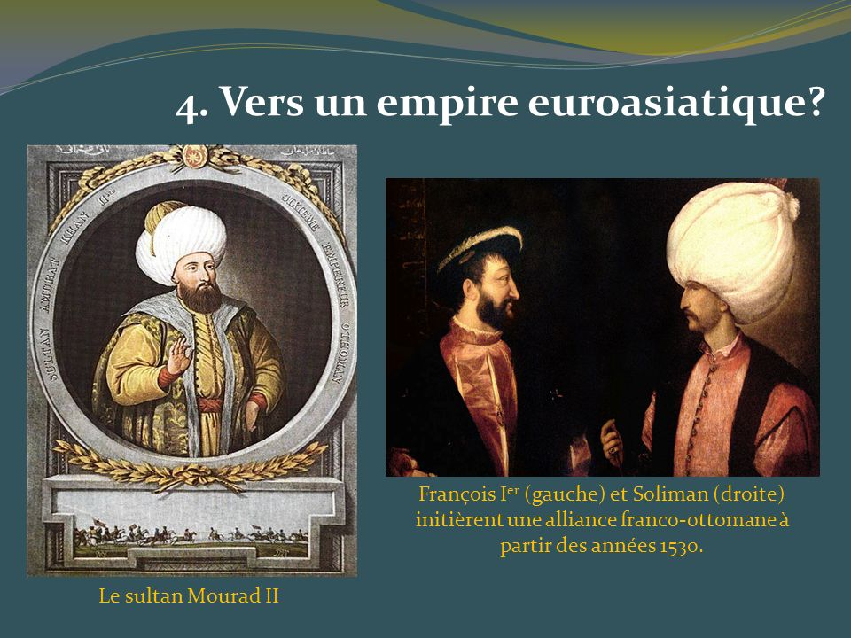 4. Vers un empire euroasiatique