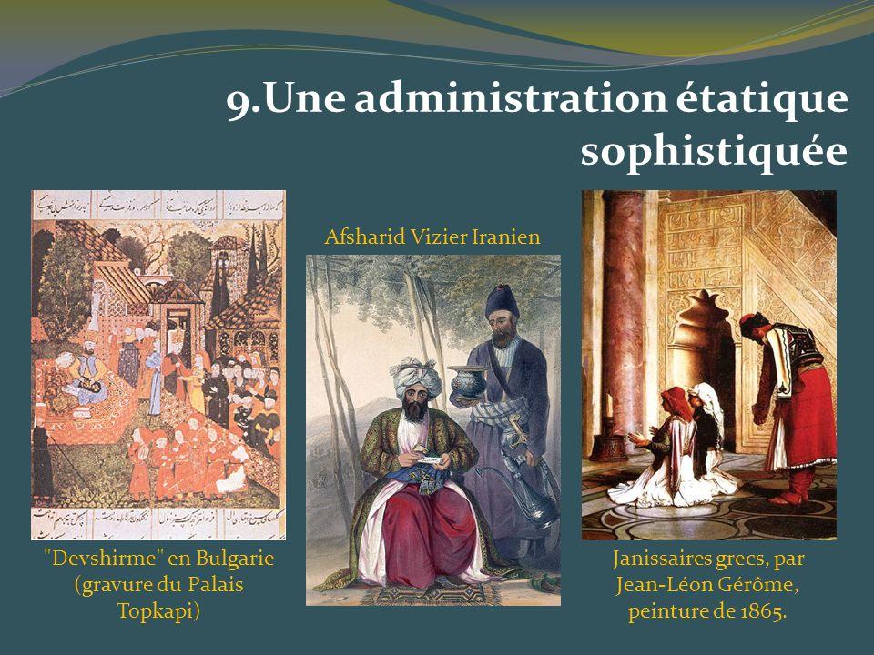 9.Une administration étatique sophistiquée