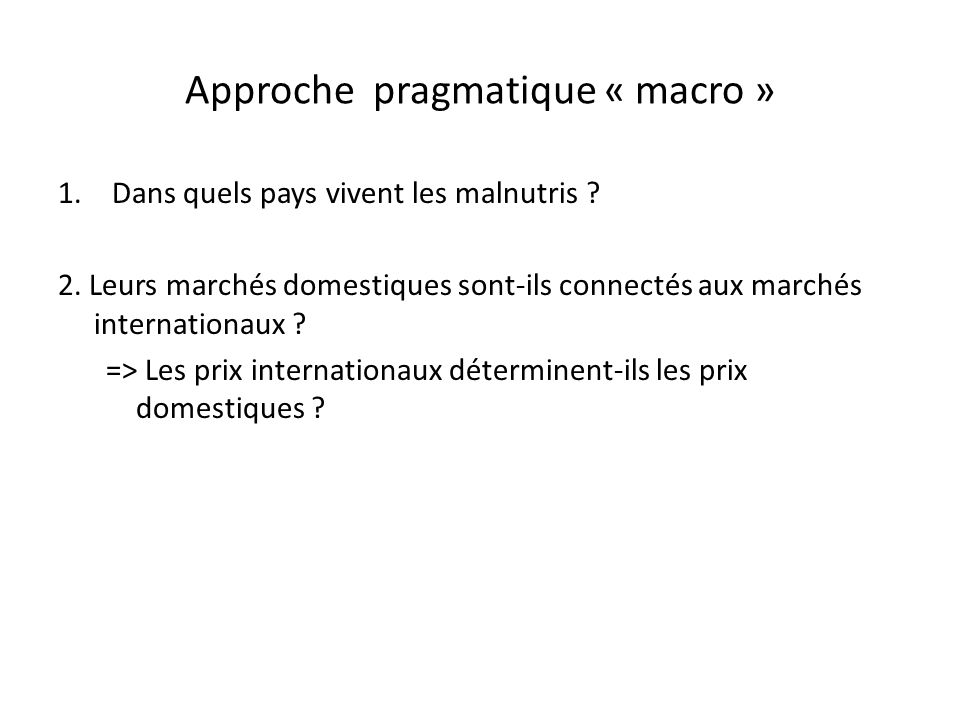 Approche pragmatique « macro »