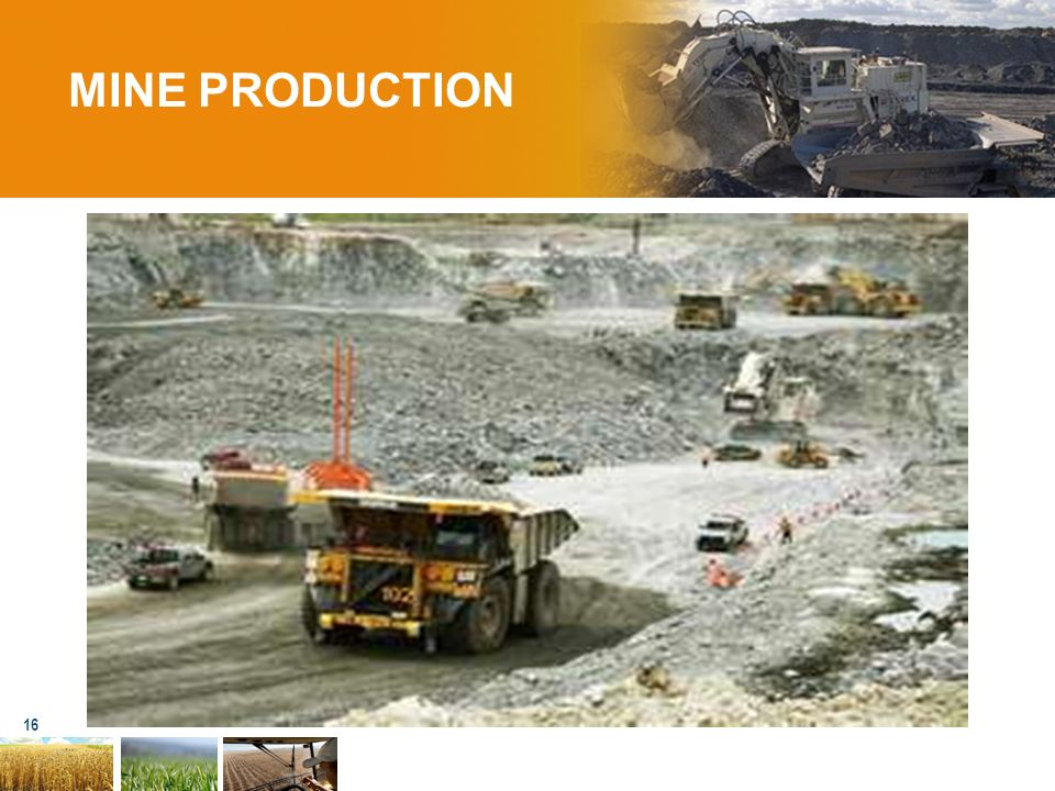 MINE PRODUCTION 16