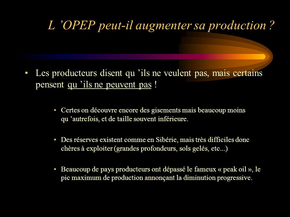 L 'OPEP peut-il augmenter sa production