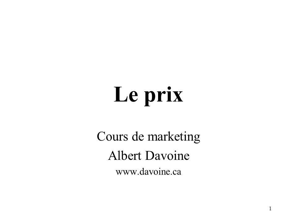 Cours de marketing Albert Davoine www.davoine.ca