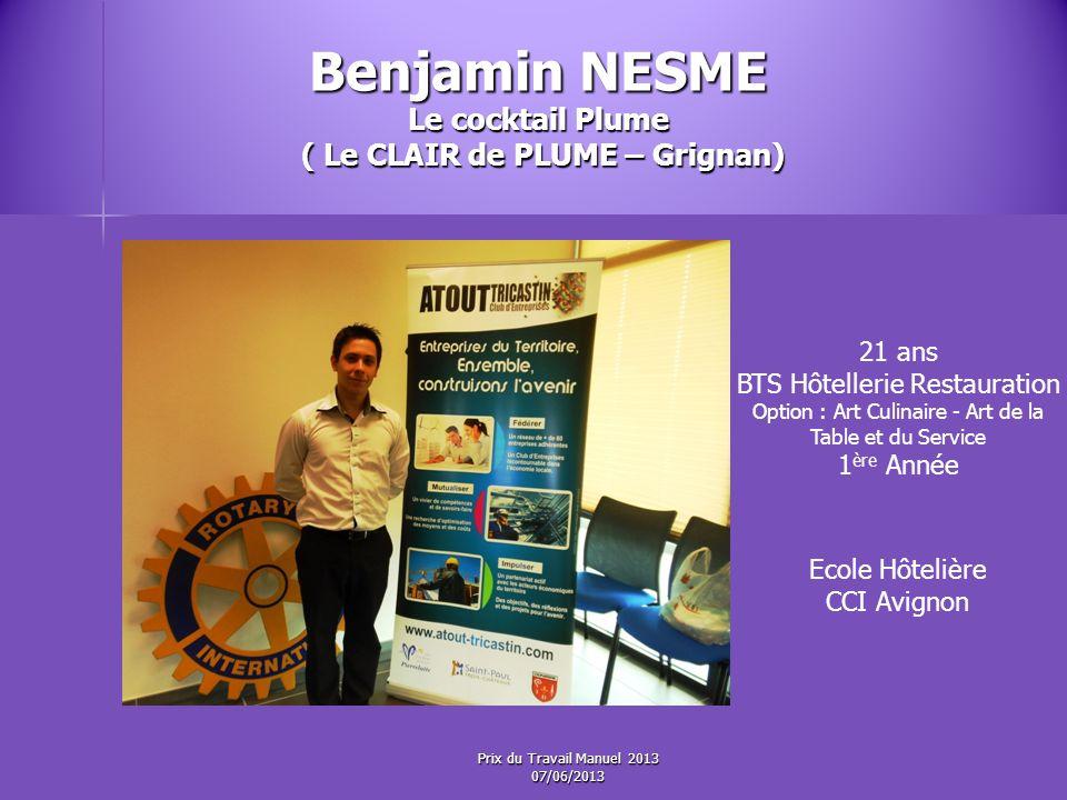 Benjamin NESME Le cocktail Plume ( Le CLAIR de PLUME – Grignan)