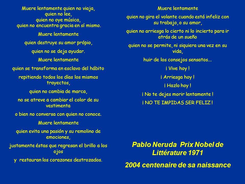 Pablo Neruda Prix Nobel de Littérature 1971