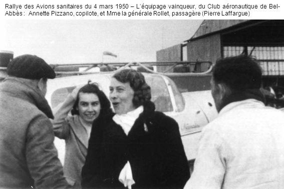 Rallye des Avions sanitaires du 4 mars 1950 – L'équipage vainqueur, du Club aéronautique de Bel-Abbès : Annette Pizzano, copilote, et Mme la générale Rollet, passagère (Pierre Laffargue)
