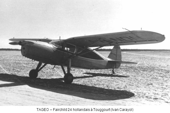 TAGEO – Fairchild 24 hollandais à Touggourt (Ivan Carayol)
