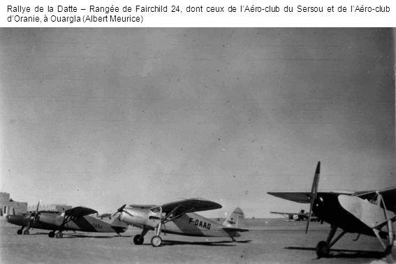 Rallye de la Datte – Rangée de Fairchild 24, dont ceux de l'Aéro-club du Sersou et de l'Aéro-club d'Oranie, à Ouargla (Albert Meurice)