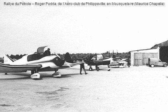 Rallye du Pétrole – Roger Podda, de l'Aéro-club de Philippeville, en Mousquetaire (Maurice Chapelle)