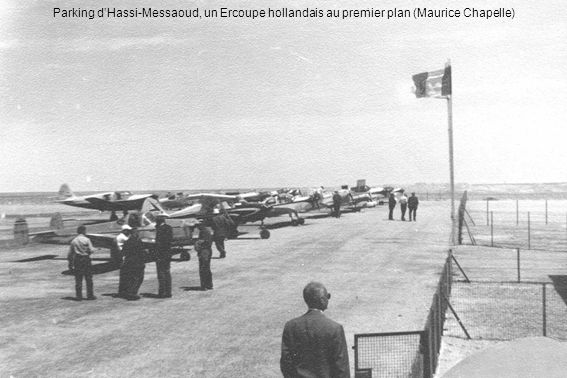 Parking d'Hassi-Messaoud, un Ercoupe hollandais au premier plan (Maurice Chapelle)