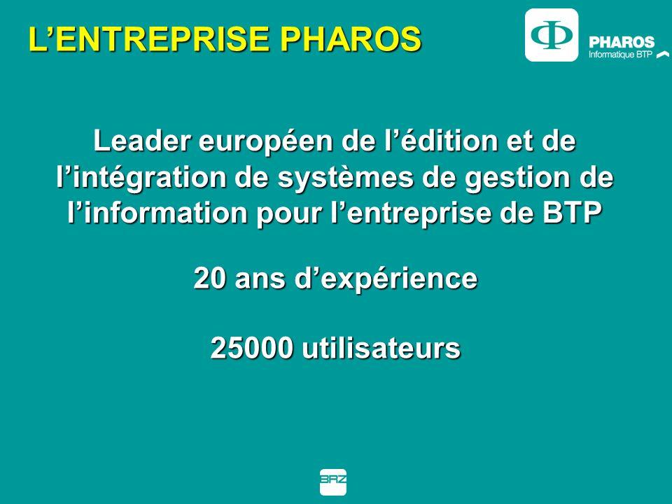 L'ENTREPRISE PHAROS Leader européen de l'édition et de l'intégration de systèmes de gestion de l'information pour l'entreprise de BTP.