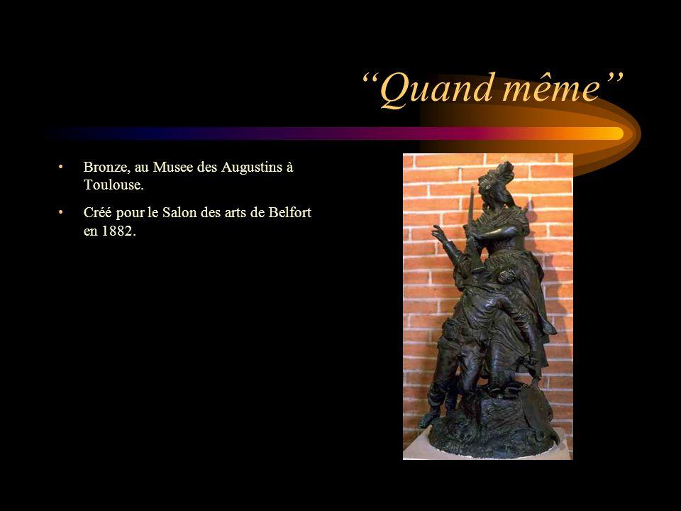 Quand même Bronze, au Musee des Augustins à Toulouse.