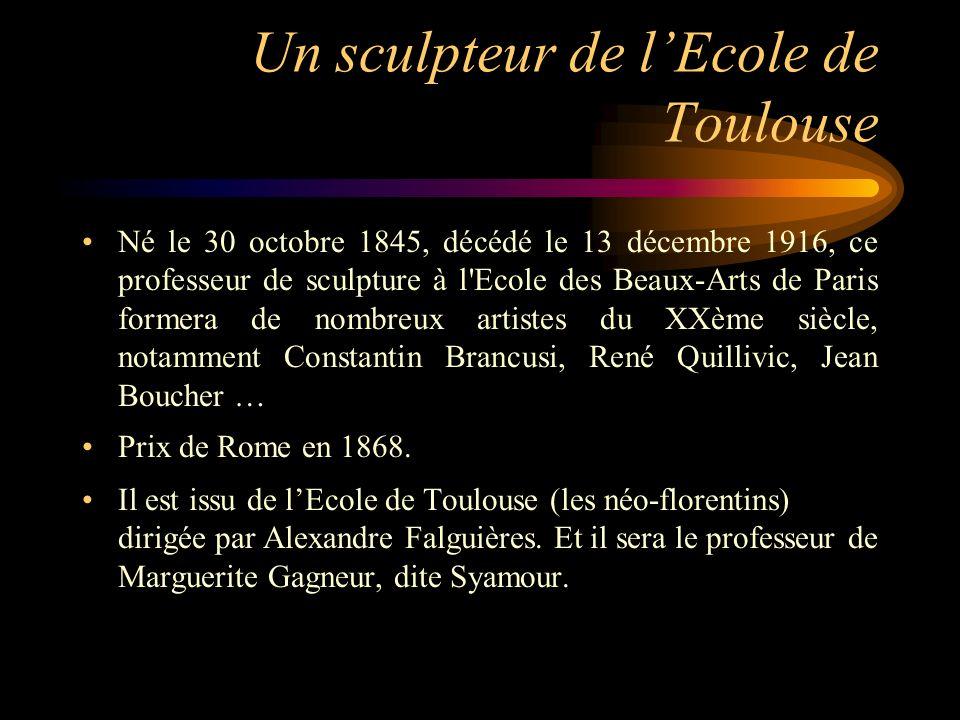 Un sculpteur de l'Ecole de Toulouse