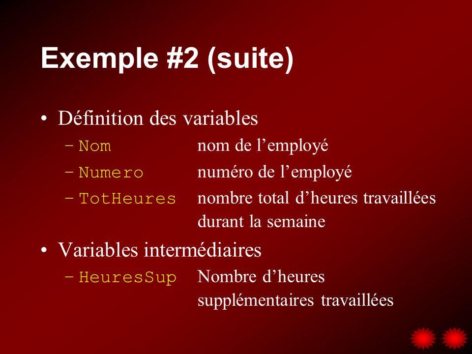 Exemple #2 (suite) Définition des variables Variables intermédiaires